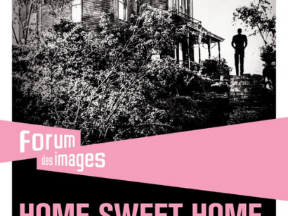 Home Sweet Home, le cycle de projections au Forum des Images