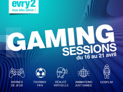 Gaming Sessions au centre commercial Evry 2