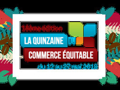 La Quinzaine du Commerce Equitable 2018 à Paris