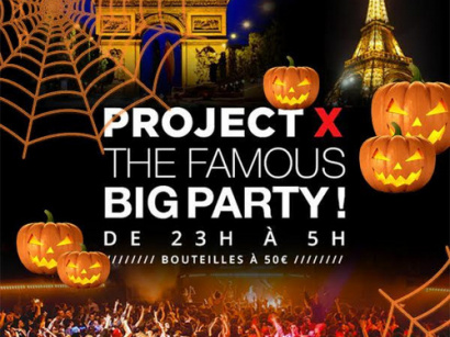 PROJET X HALLOWEEN : OPEN BAR ! ( 2 SALLES, 2 AMBIANCES ) THE BIG PARTY