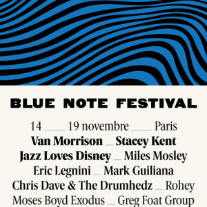 Blue Note Festival 2017 à Paris : dates, programmation et réservations
