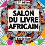 Première édition du Salon du livre africain de Paris, du 24 au 26 septembre