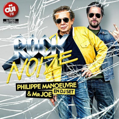 ROCK NOIZE invite PHILIPPE MANOEUVRE (Oui Fm)