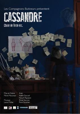 Cassandre, chute de Troie etc - Festival Ici et Demain