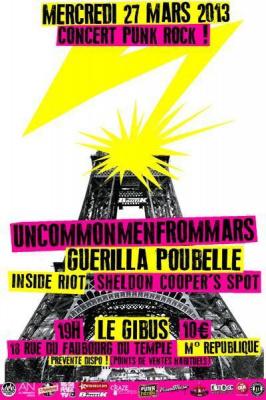 Uncommonmenfrommars + Guérilla Poubelle + Inside Riot + Sheldon Cooper's Spot