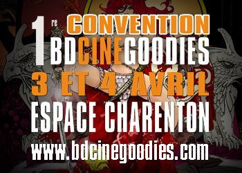 Convention BD Ciné Goodies 2010 ©www.bdcinegoodies.com