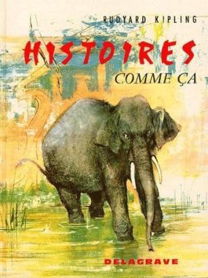 """Représentation """"Histoires comme ça"""" © Editions Delagrave - Rudyard Kipling"""