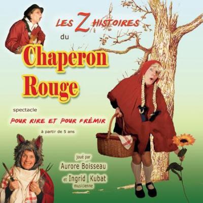 Les Z'histoires du Chaperon Rouge