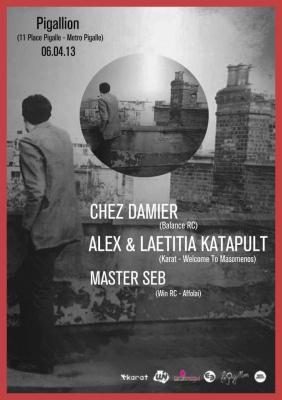 Chez Damier - Alex & Laetitia Katapult - Master Seb