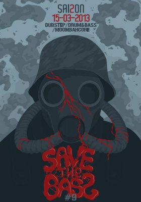 Save The Bass S2#9 : Dubstep/Drum&Bass/Moombahcore Party w / STEREOLIEZ