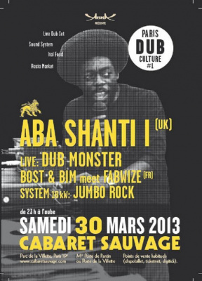 Paris Dub Culture #1 - Aba Shanti I + Dub Monster
