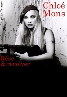 Reve et revolver Chloe Mons Voûtes