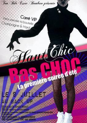 Haut Chic Bas Choc Back Up