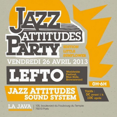 JAZZ ATTITUDES PARTY - EDITION LITTLE SUNFLOWER FEAT. LEFTO