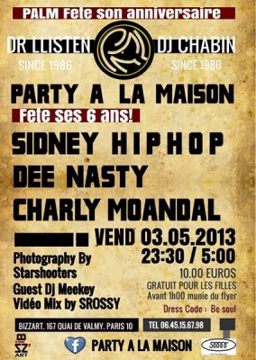 Party à la maison 6 ans déjà guest Sidney vs Dee nasty