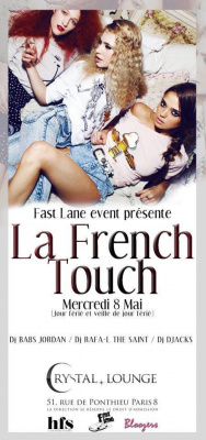 LA FRENCH TOUCH by FAST LANE EVENT - 8 MAI (veille de jour férié)@Crystal Lounge