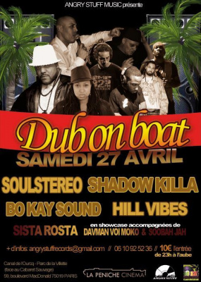 DUB ON BOAT *** SOULSTEREO, SHADOW KILLA, BO KAY SOUND, HILL VIBES, ROSTA...