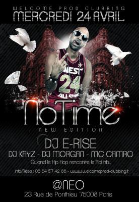NO TIME NEW EDITION speciale DJ E-RISE@ NEO