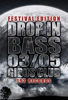 Drop In Bass #6