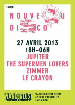 NOUVEAU DISCO w/ JUPITER / ZIMMER / THE SUPERMEN LOVERS / LE CRAYON