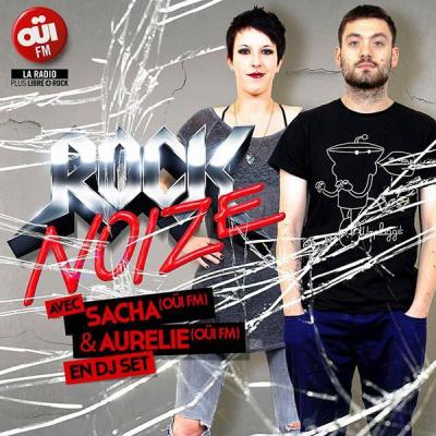 Rock Noize ( OUÏ FM Dj Set )