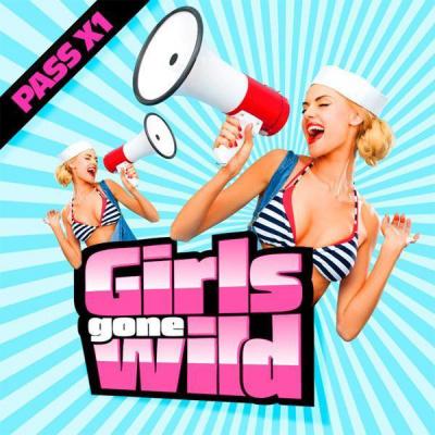 GIRLS GONE WILD ( Open Bar Filles )