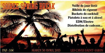 SPRING BREAK PARTY : 100% EDM/ELECTRO