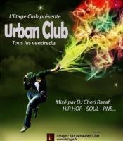 VEN 3 MAI - URBAN CLUB@L'ETAGE CLUB