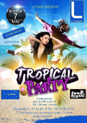 MARDI 7 MAI - SPECIALE TROPICAL PARTY@L'ETAGE CLUB