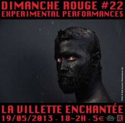 Dimanche Rouge, Festival de performances expérimentales
