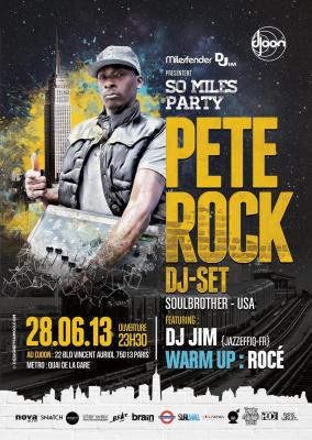 So Miles Party : Pete Rock Dj-Set / Dj Jim / Rocé Dj-Set