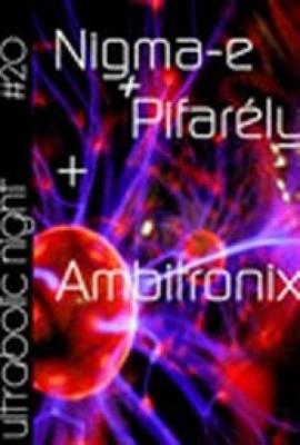 Nigma-E + Ambitronix