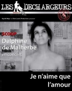 Delphine de Malherbe en concert – Je n aime que l'amour