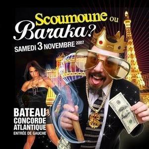 Scoumoune ou Baraka ?
