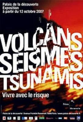 Volcans, Séismes, tsunamis, vivre avec le risque