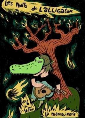 Les Nuits de l Alligator