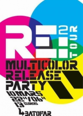 MULTICOLOR RELEASE PARTY - RE:2 TOUR