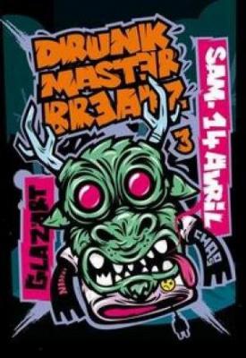DRUNK MASTERZ#3