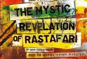 THE MYSTIC REVELATION OF RASTAFARI + TBC