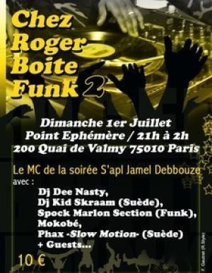 Chez Roger Boite Funk 2