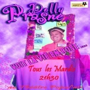 Dolly Prasne voit la vie en rose