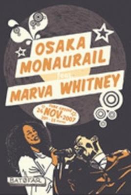 Osaka Monaurail feat Marva Whitney