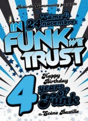 InFunkWeTrust | Happy 4th Birthday !