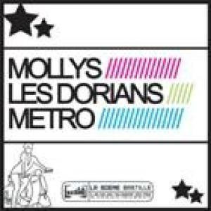 Les Dorians / Metro / Mollys