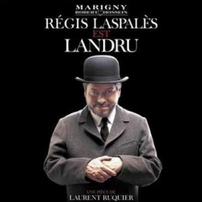 Régis Laspalès est LANDRU