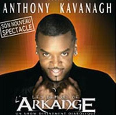 Anthony Kavanagh : Les Démons de l'Arkange