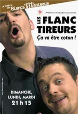 LES FLANC TIREURS dans Ca va etre coton !!