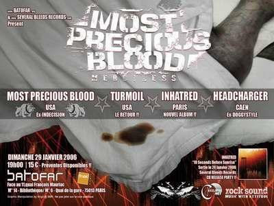 MOST PRECIOUS BLOOD (US / TURMOIL (US) / HEADCHARGER (Fr) /  INHATRED (Fr)