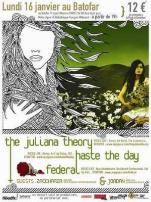 THE JULIANA THEORY (US) / HASTE THE DAY (US) / ZACCAHRIA (B) / FEDERAL (Fr) / JORDAN (Fr)