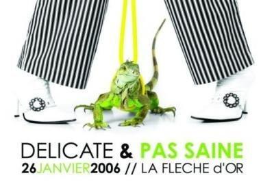 Soirée DELICATE & PAS SAINE